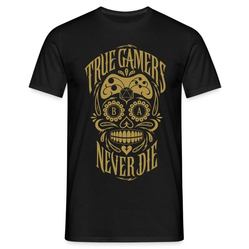 True Gamers Never Die - Männer T-Shirt