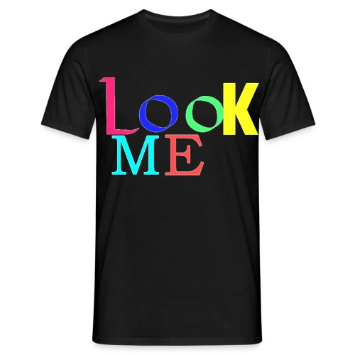 t-shirt look me - T-shirt Homme
