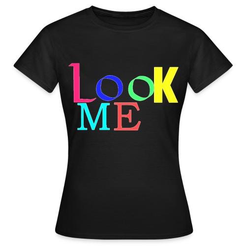 t-shirt look me femme - T-shirt Femme
