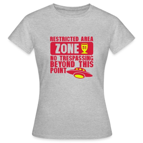 restrited area 51 Zone - T-shirt Femme