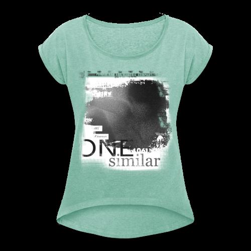 Woman One Shirt Greenful - Frauen T-Shirt mit gerollten Ärmeln