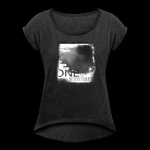 Woman One Shirt Greyce - Frauen T-Shirt mit gerollten Ärmeln