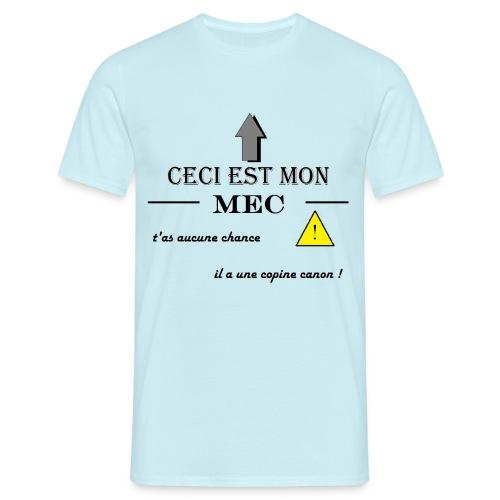 tee-shirt ceci est mon mec pour homme - T-shirt Homme