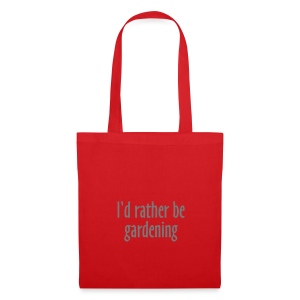 I'd Rather Be Gardening - Tote Bag