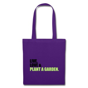 Live, Love & Plant A Garden - Tote Bag
