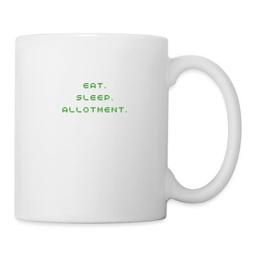 Eat. Sleep. Allotment. - Mug