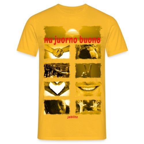 Nu juorno buono - Maglietta da uomo