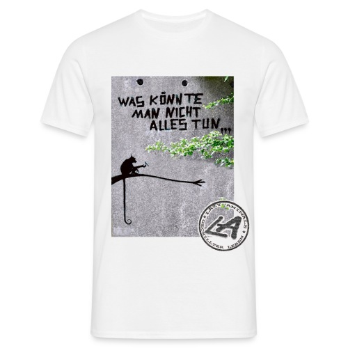 Was könnte man... - Männer T-Shirt