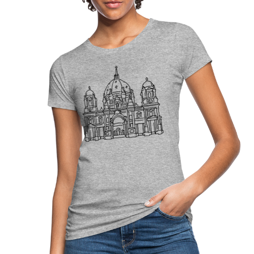 Berliner Dom - Frauen Bio-T-Shirt