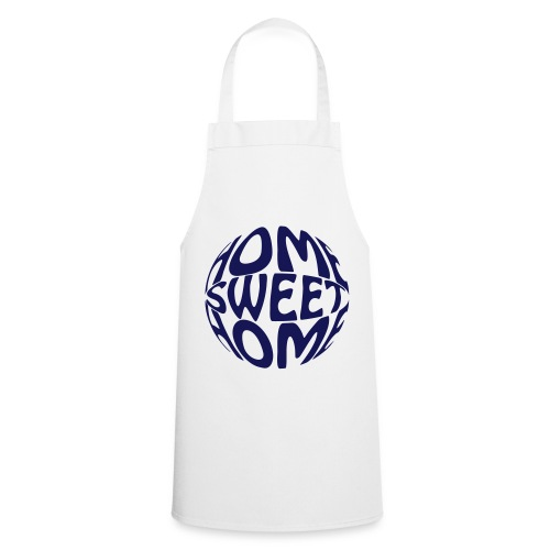 Home Sweet Home - Apron - Cooking Apron