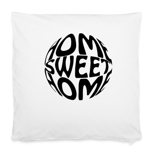 Home Sweet Home - Cushion/Pillow - Pillowcase 40 x 40 cm