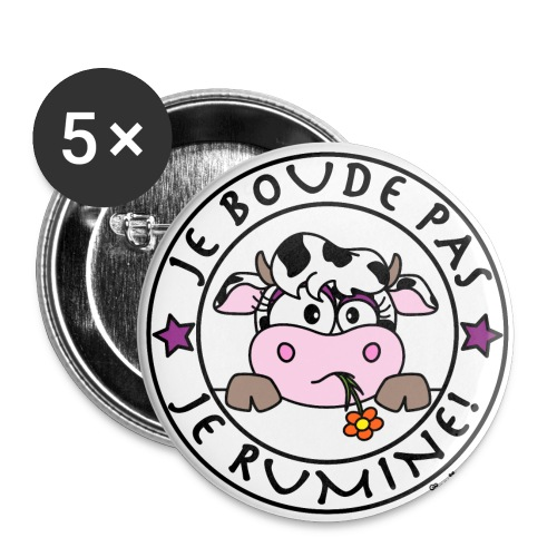 Pack 5 Badges 56mm, Vache, Je Boude Pas, Je Rumine - Badge grand 56 mm