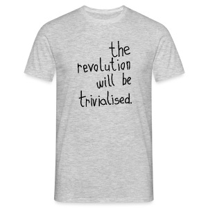 the revolution... (version 2) - Men's T-Shirt