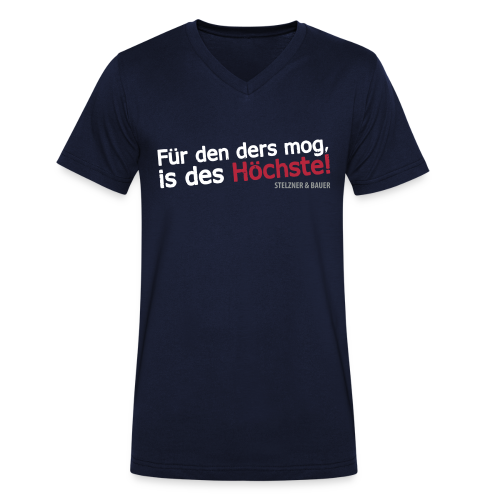 Für den ders mog, is des Höchste  -Shirt - Männer Bio-T-Shirt mit V-Ausschnitt von Stanley & Stella