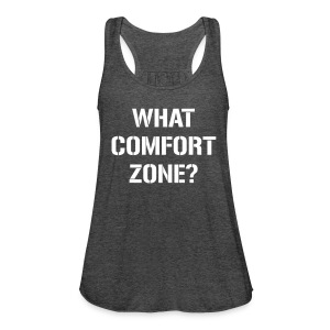 What comfort zone - Frauen Tank Top von Bella