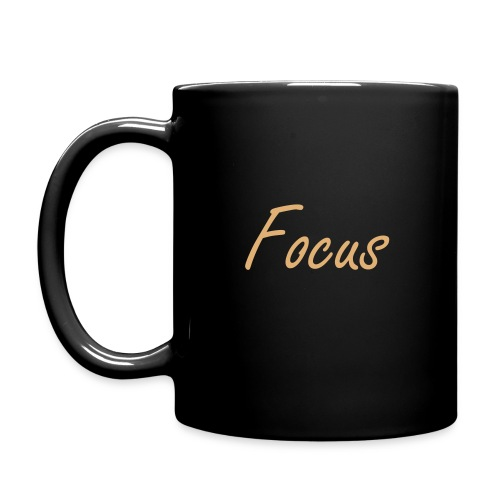 Kaffeetasse: Focus on what you want!  - Tasse einfarbig