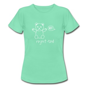reject-ted (woman) - Women's T-Shirt