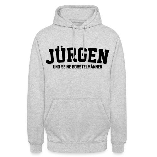 Jürgen und seine Borstelmänner Pulli - Unisex Hoodie
