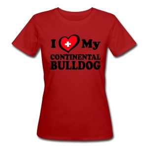 I LOVE MY Continental Bulldog_2 - Frauen Bio-T-Shirt