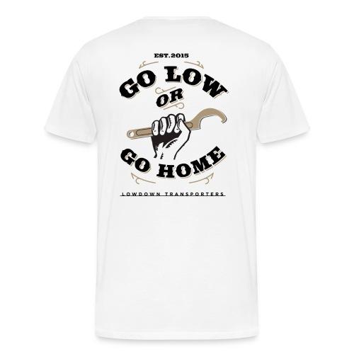 'Go Low' Premium Back Print White LDT T - Men's Premium T-Shirt