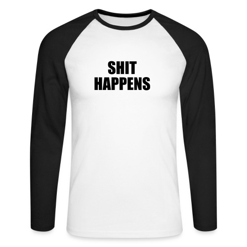 Mens Black & White Longsleeve T-Shirt with humorous quotes - Men's Long Sleeve Baseball T-Shirt