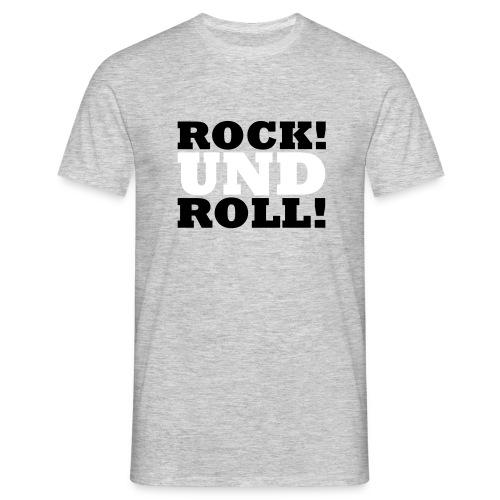 Rock! Und Roll! - Männer T-Shirt