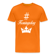 T-shirts ~ Mannen Premium T-shirt ~ Hashtag Koningsdag oranje herenshirt