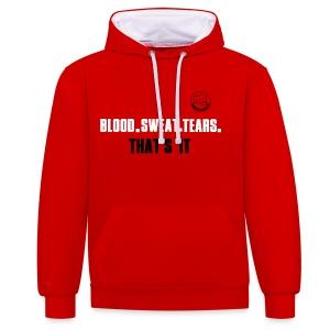 BLOOD.SWEAT.TEARS. THAT'S IT - Kontrast-Hoodie