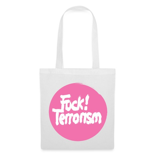FUCK TERRORISM PINK - CANVAS TOTE BAG WHITE - Stoffbeutel