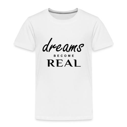 Kids - Dreams Tee - Black logo - Kids' Premium T-Shirt