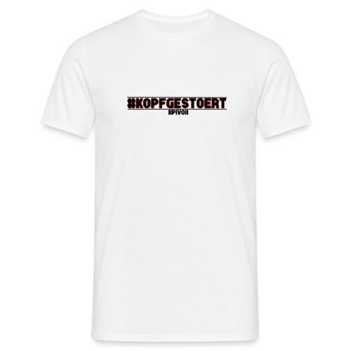 Kopfgestört - Männer T-Shirt