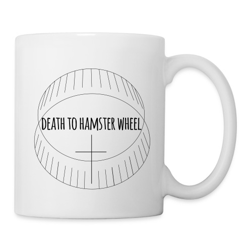 DEATH TO HAMSTER WHEEL - Mug - Tasse