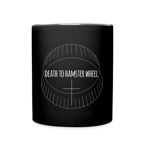 DEATH TO HAMSTER WHEEL - Mug - Tasse einfarbig