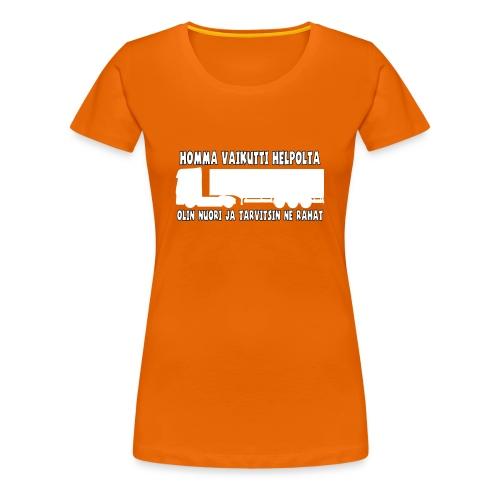 Homma vaikutti helpolta - Naisten premium t-paita