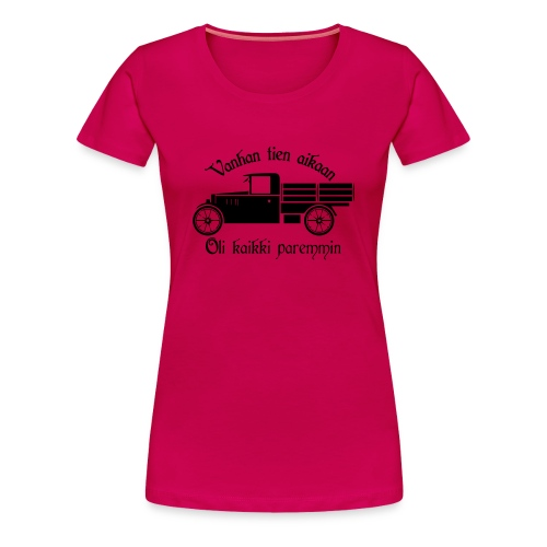 Vanhan tien aikaan - Naisten premium t-paita