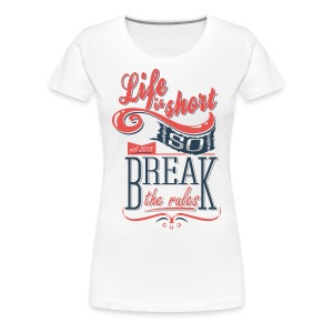 Lifes to Short - Women - Women's Premium T-Shirt