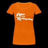T-shirts ~ Vrouwen Premium T-shirt ~ Alles mag op Koningsdag met fijne, witte glitter