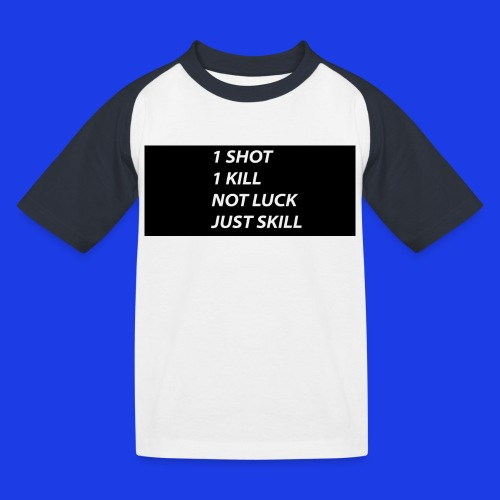 1 SHOT 1 KILL  Baseball Tee - Kids' Baseball T-Shirt