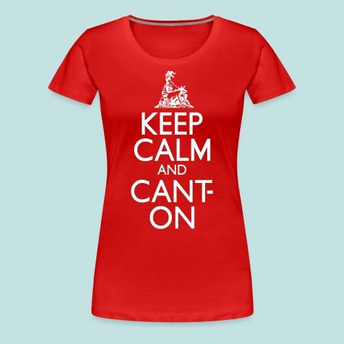 CantOn - Women's Premium T-Shirt
