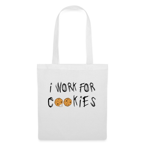 I work for Cookies Bag - Tote Bag