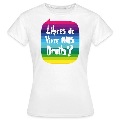 T-shirt femme Fiertés 2016 - T-shirt Femme