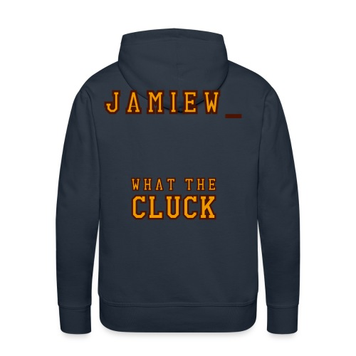 Front Chick What The Cluck - Jamiew_ - Men's Premium Hoodie