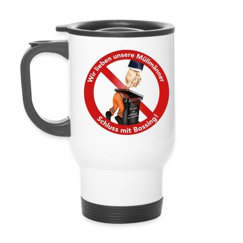 Thermobecher -rechts-händer  -  Schluss mit Bossing - coffee to go - Thermobecher
