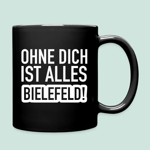 Ohne dich is alles ... Bielefeld! - Tasse einfarbig