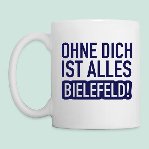 Ohne dich is alles ... Bielefeld! - Tasse