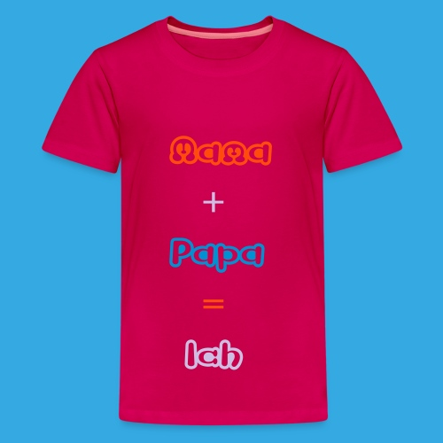 T-Shirt Mama+Papa=Ich - Teenager Premium T-Shirt