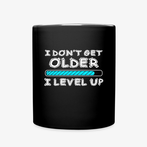 Gamers don't level up! - Tasse - Tasse einfarbig