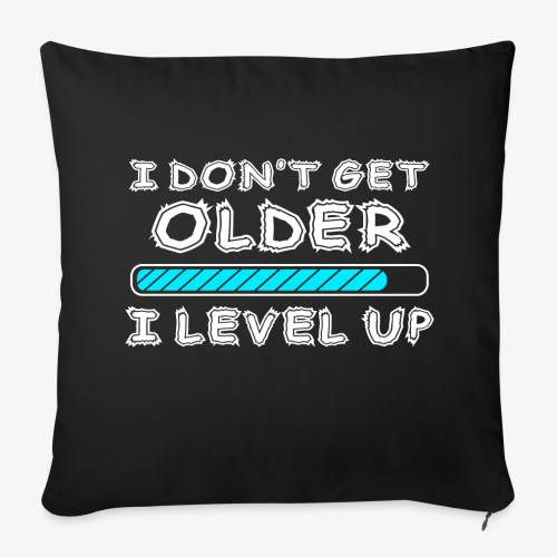 Gamers don't level up! - Kissen - Sofakissenbezug 44 x 44 cm