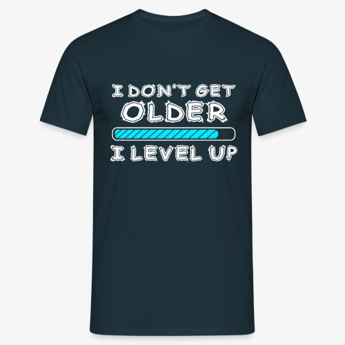 Gamers don't level up! - T-Shirt - Männer T-Shirt