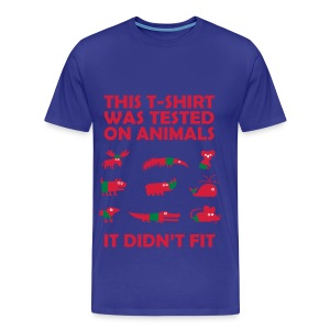 This T-Shirt Was Tested On Animals - Adult's T-Shirt - Men's Premium T-Shirt